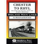 CHESTER TO RHYL ISBN 9781906008932