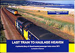 LAST TRAIN TO HAULAGE HEAVEN Pictorial Diary diesel hauled Passenger Trains 1971
