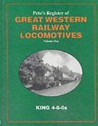 PETOS REGISTER OF GREAT WESTERN RAILWAY LOCOMOTIVES VOLUME 1 ISBN 9781871608502