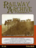 RAILWAY ARCHIVE ISSUE NO.38 ISBN 1477-5336-38
