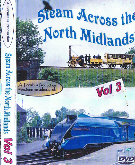TERMINUS PUBLICATIONS TP360D  Steam Across the North Midlands vol 3