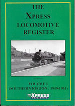 THE XPRESS LOCOMOTIVE REGISTER VOL 1 ISBN 9781901056023